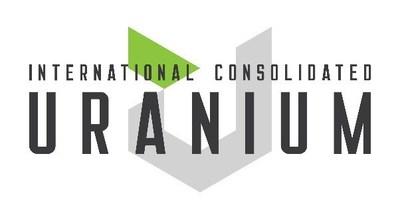 International Consolidated Uranium Closes Oversubscribed C$5.5 Million Private Placement